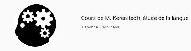 Capsules vidéos pour les notions de langue, M. Kerenflec'h